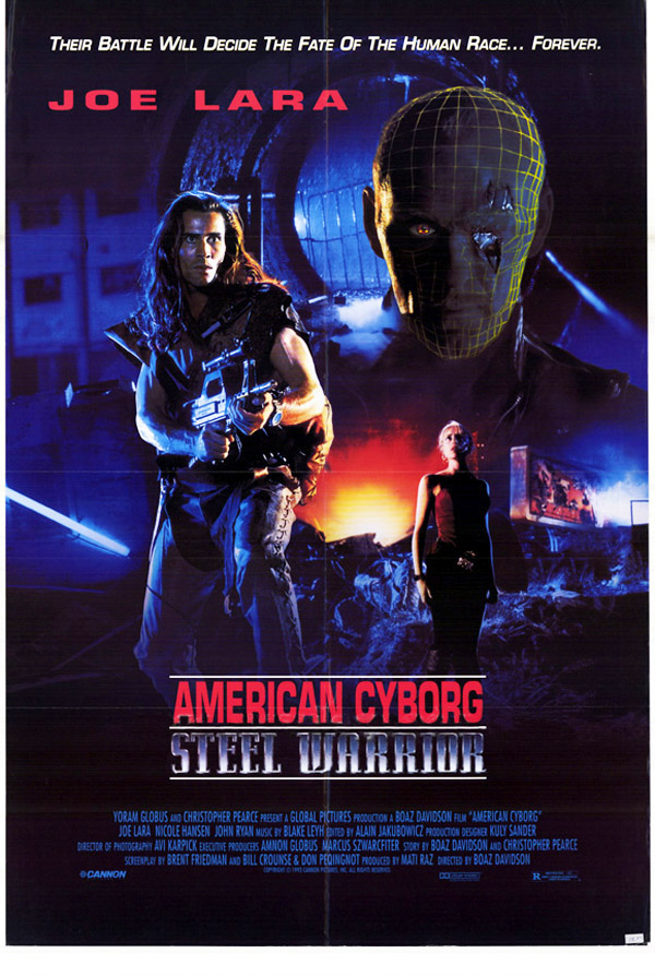 Us poster from the movie American Cyborg: Steel Warrior