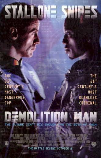 Us poster from the movie Demolition Man