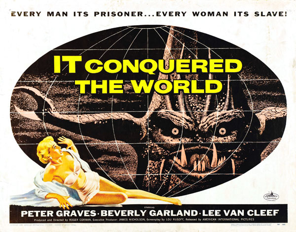 Affiche américaine de 'It Conquered the World'