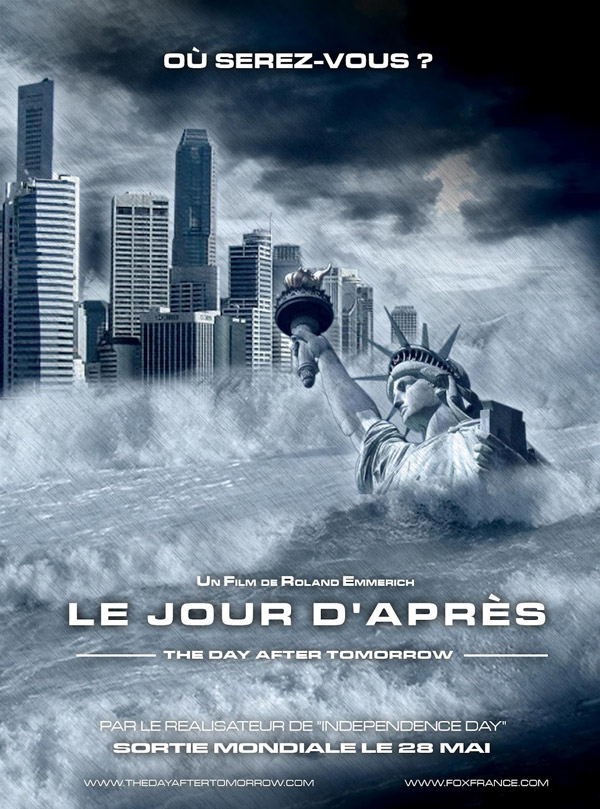 Affiche française du film Le jour d'après (The Day After Tomorrow)