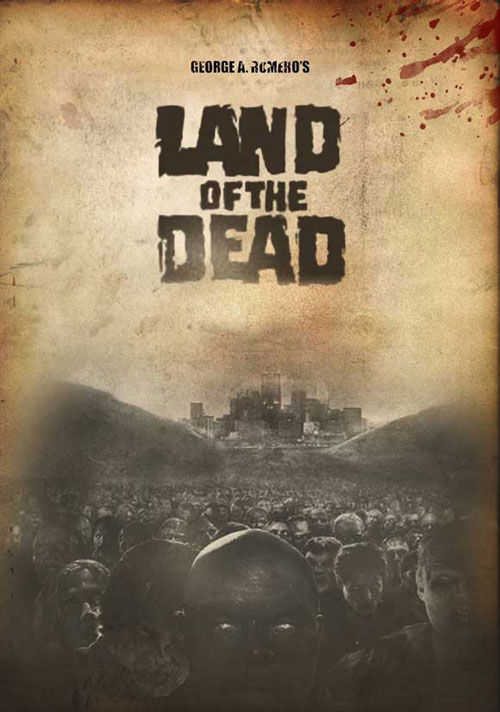Affiche américaine de 'Land of the Dead - Le territoire des morts'