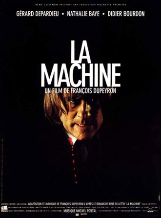 French poster from the movie The Machine (La machine)
