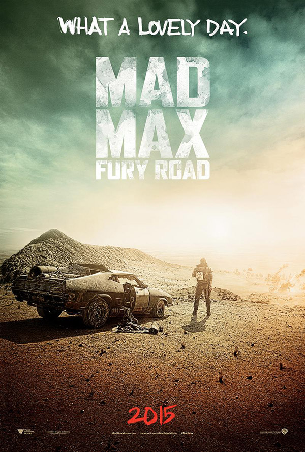 Affiche internationale de 'Mad Max : Fury Road'