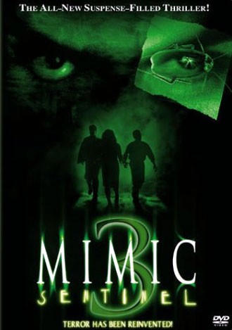 Us poster from the movie Mimic: Sentinel