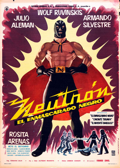 Mexican poster from the movie Neutron and the Black Mask (Neutrón el enmascarado negro)