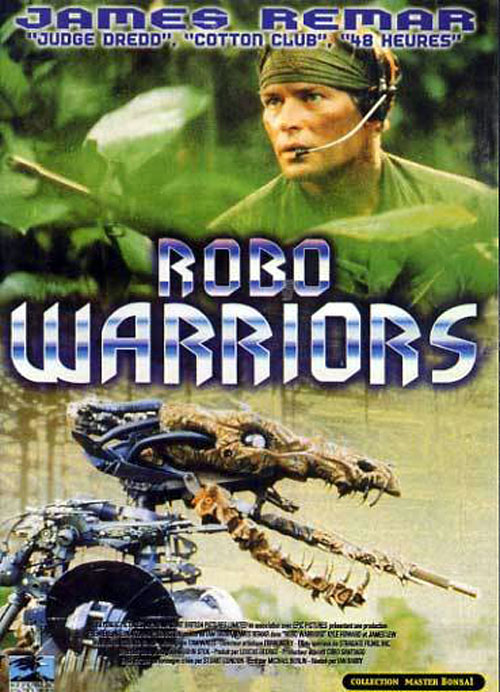 French poster from the movie Robo Warriors