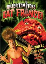 Killer Tomatoes Eat France!