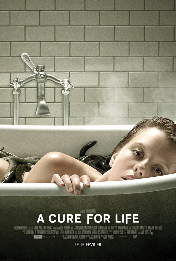 Affiche française du film A Cure for Life (A Cure for Wellness)