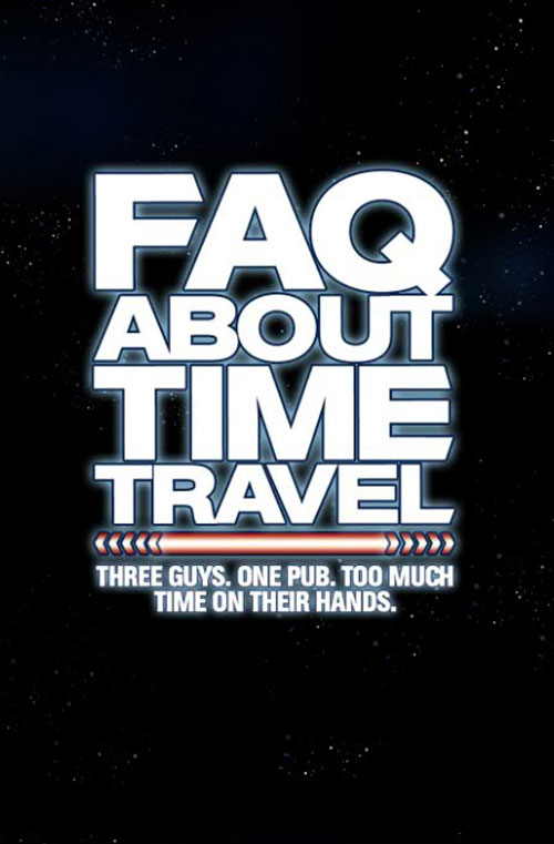 British poster from the movie Frequently Asked Questions About Time Travel