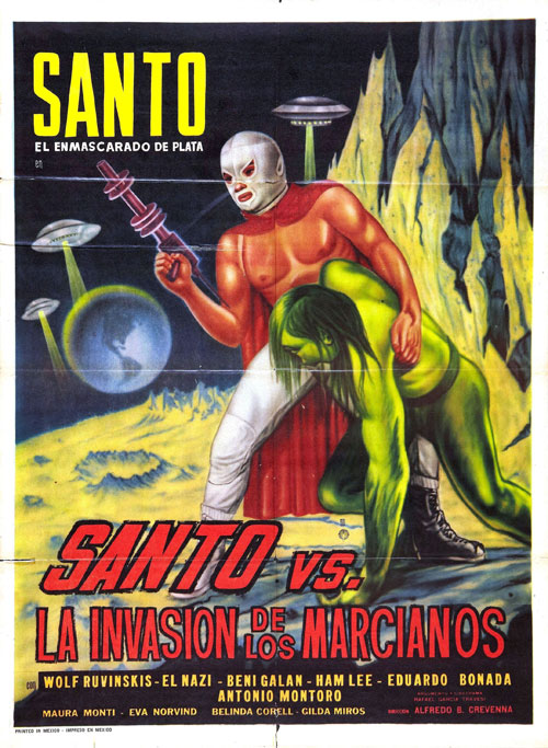 Mexican poster from the movie Santo vs. the Martian Invasion (Santo el Enmascarado de Plata vs La invasión de los marcianos)