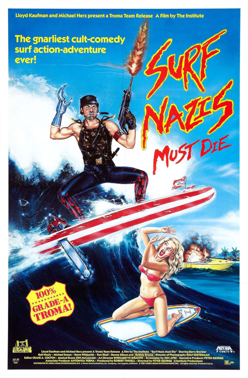Us poster from the movie Surf Nazis Must Die