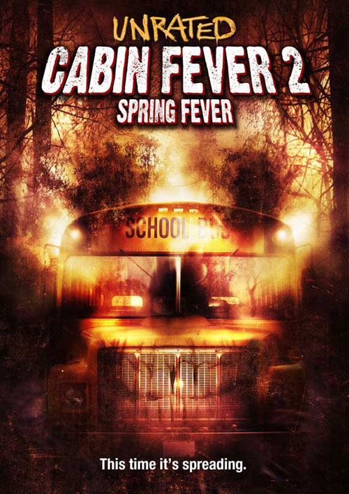 Us poster from the movie Cabin Fever 2: Spring Fever