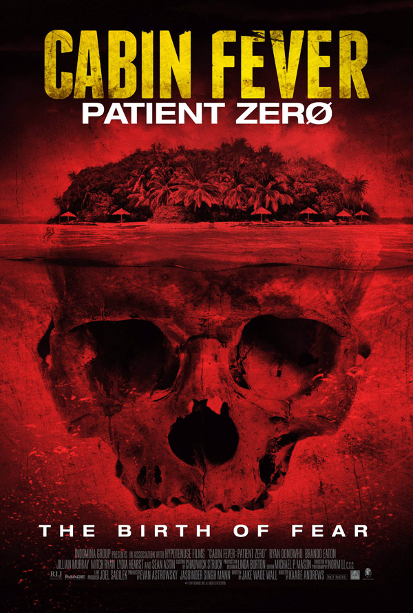 Us poster from the movie Cabin Fever: Patient Zero