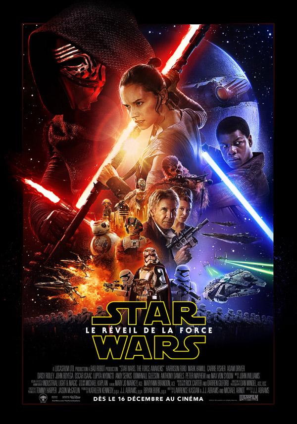 Affiche française du film Star Wars : épisode VII - Le Réveil de la Force (Star Wars: Episode VII - The Force Awakens)