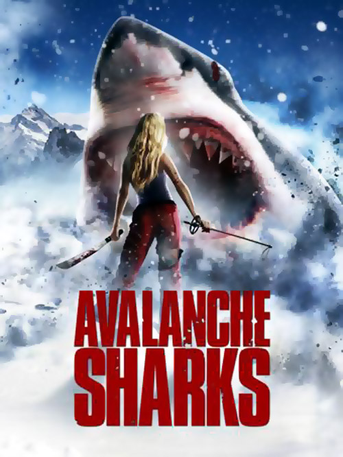 Unknown poster from the movie Avalanche Sharks