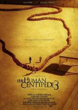 The Human Centipede III (Final Sequence) (In theaters May 22, 2015)