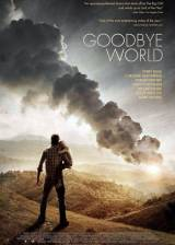 Movie poster from Goodbye World, in theaters on April 04, 2014