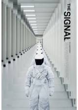Movie poster from The Signal, in theaters on June 13, 2014