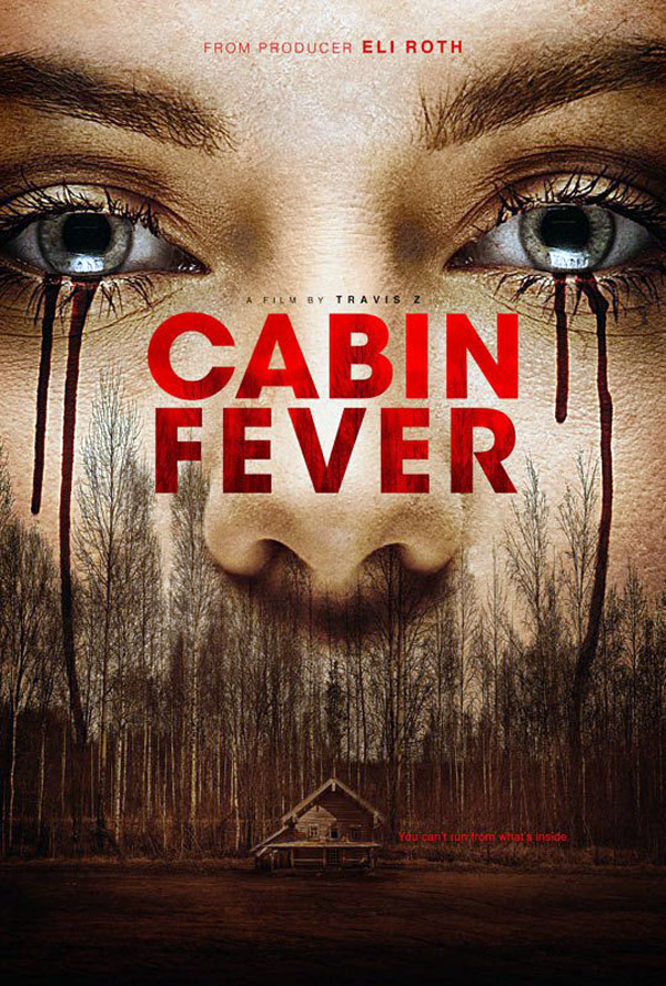 Us poster from the movie Cabin Fever