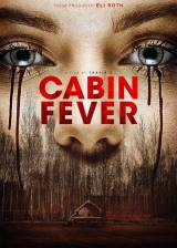 Movie poster from Cabin Fever, in theaters on February 12, 2016