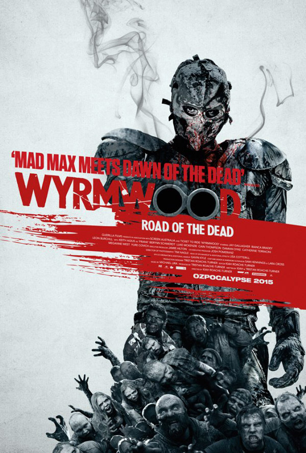 Australian poster from the movie Wyrmwood