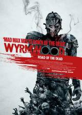 Movie poster from Wyrmwood, in theaters on February 13, 2015