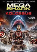 Movie poster from Mega Shark vs. Kolossus, in theaters on June 07, 2015