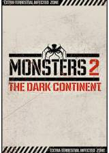 Movie poster from Monsters: The Dark Continent, in theaters on April 17, 2015