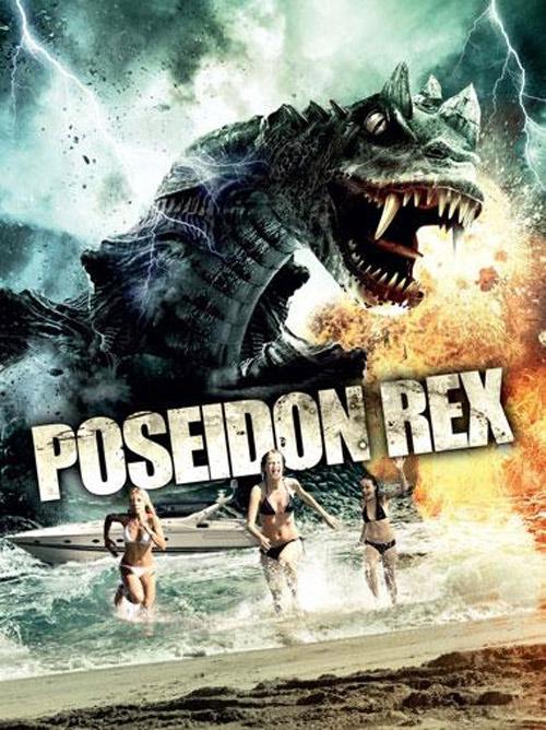 Poseidon Rex 2013 Movie Poster 1 Scifi Movies