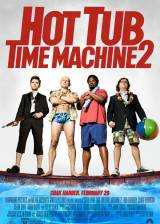 Movie poster from Hot Tub Time Machine 2, in theaters on February 20, 2015